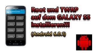 ROOT und TWRP auf dem Galaxy S5 Installieren!!!!! (Android 6.0.1) - German/Deutsch