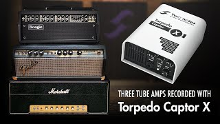 3 legendary tube amps with Torpedo Captor X