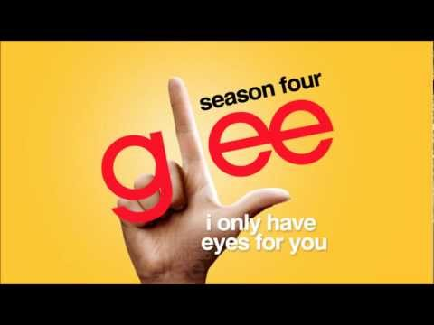 I Only Have Eyes For You - Glee [HD Full Studio]