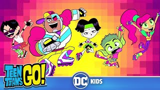 Teen Titans Go! | Lets Get Rad | DC Kids