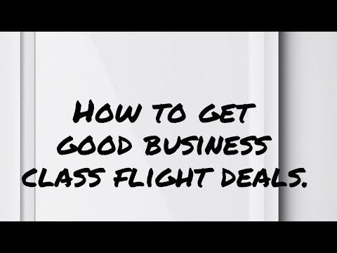 How to get good business class flight deals...