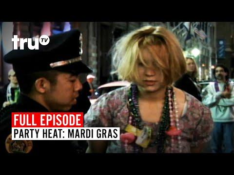 Party Heat: Mardi Gras | Watch The Full Episode | TruTV