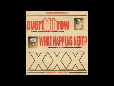 Overthhhrow - What Happens Next?. Full split