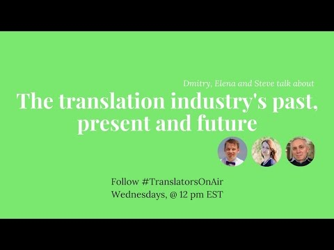 #BlabbingTranslators On translation industry's past, present and future feat  @VitekSteve