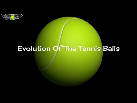 Evolution Of The Tennis Balls