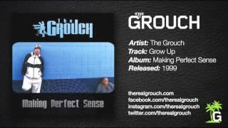 The Grouch - Grow Up