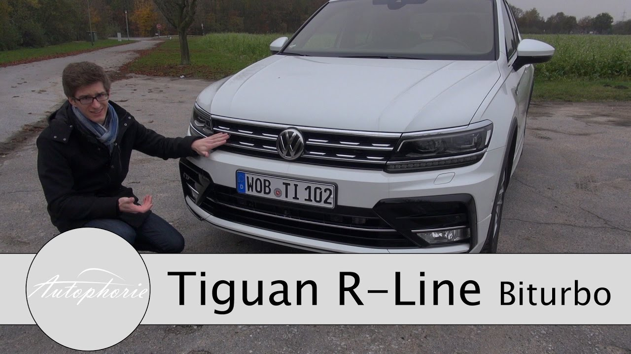 2016 vw tiguan r line 2 0 biturbo 4motion 240 ps test fahrbericht autophorie youtube. Black Bedroom Furniture Sets. Home Design Ideas