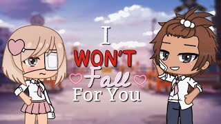 I Won't Fall For You || Gacha Life Mini Movie [ GLMM ]