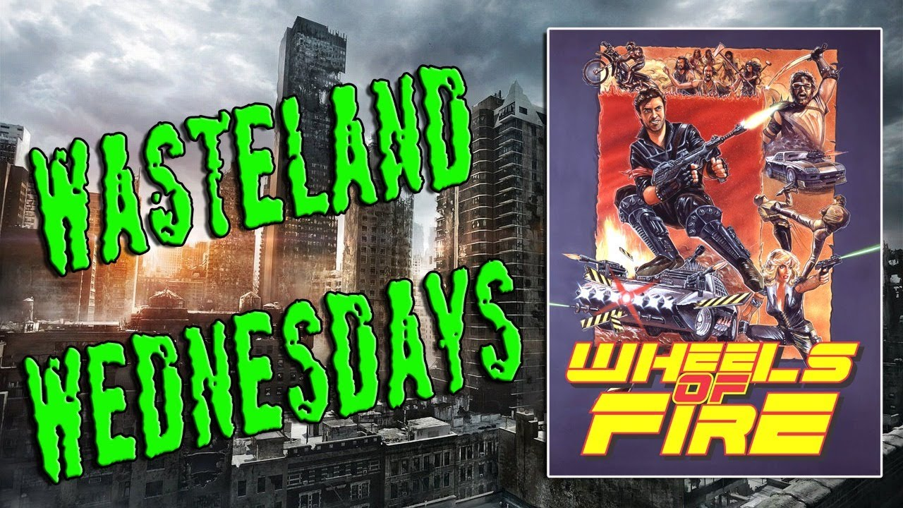 Download WASTELAND WEDNESDAYS - WHEELS OF FIRE (1985)