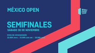 Semifinales - México Open 2019 - World Padel Tour