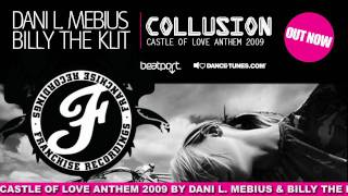 The Official Anthem of Castle Of Love 2009! By Dani L. Mebius and B...