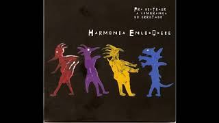 Harmonia Enlouquece - Trate Bem