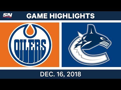NHL Highlights | Oilers vs. Canucks - Dec 16, 2018