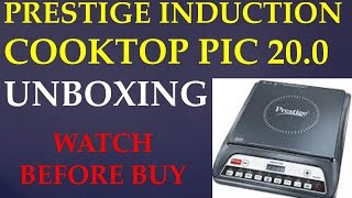 PRESTIGE INDUCTION COOKTOP PIC 20.0 UNBOXING