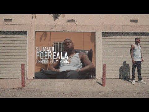 Slim400 - Foe Reala | Dir  By @TheRealJayPusha