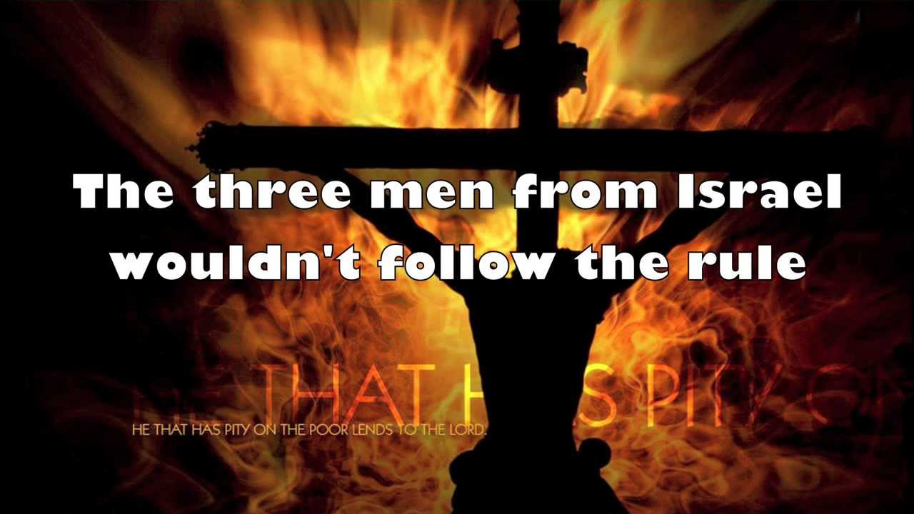 bible song fiery furnace with words youtube