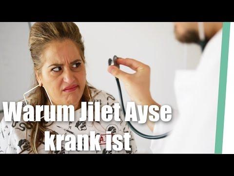 Warum Jilet Ayse KRANK ist!