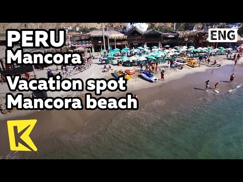 【K】Peru Travel-Mancora[페루 여행-만코라]해변 휴양지 만코라/Mancora District/Beach/Surfing