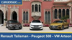 Comparatif vidéo : Peugeot 508 vs Renault Talisman et Volkswagen Arteon