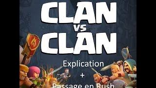 Guerre de Clan + Explication + Rush/Clash of Clans