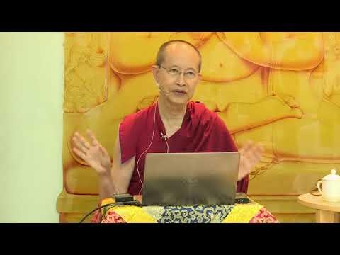 Understanding Dependent Origination (Session 5 of 6) - Ven Tenzin Palzang - 20170708
