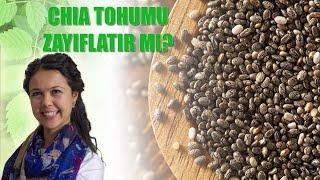 Chia Tohumu Zayıflatır mı?