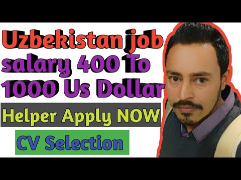 Uzbekistan job vacancy '' CV Selection !! Apply NOW 2019..