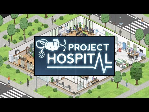 Project Hospital - (Tycoon/Management Sim)