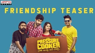 Pressure Cooker Movie Friendship Day Teaser Sai Ronak Rahul Ramakrishna Rajai Rowan