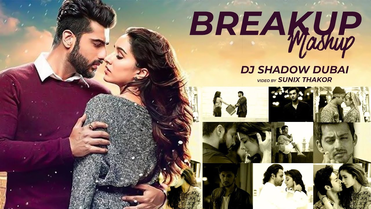 breakup mashup 2017 mp3 free download