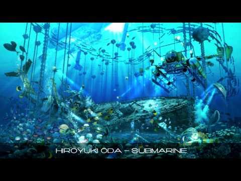 Hiroyuki ODA - Submarine (Original Mix)