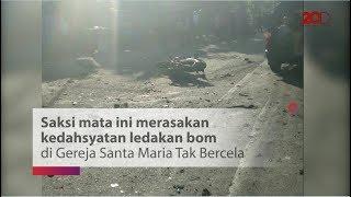 Kedahsyatan Ledakan di Gereja Santa Maria Tak Bercela