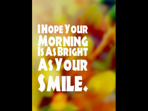 Morning Quotes For Him Romantic Good Morning Quotes For Him  Youtube