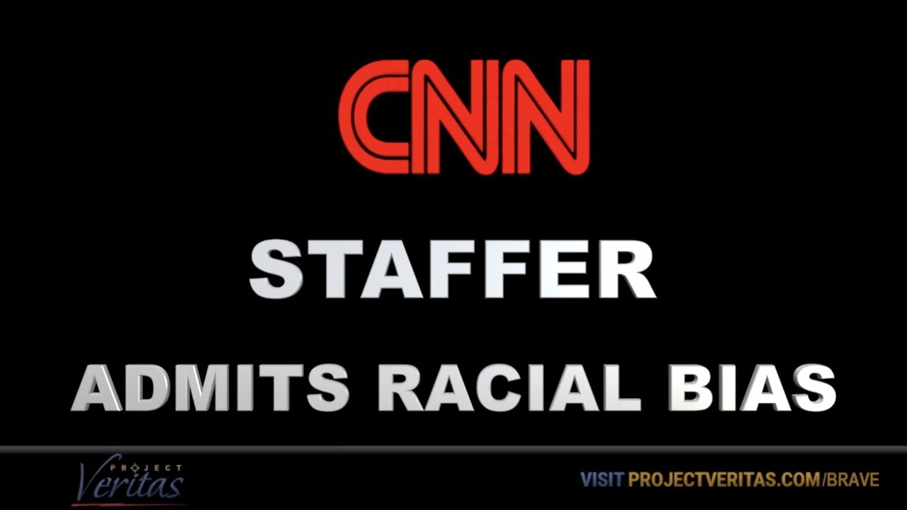 CNN Staffer Admits Racial Bias - Part 1