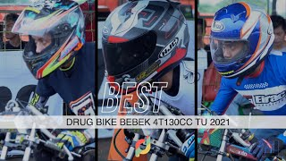 Pembalap Berkelas Hadir Lagi - Drug Bike kelas bebek 130cc TU 2021   Event Bodisa , Lanud Cicangkal