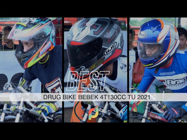 Pembalap Berkelas Hadir Lagi - Drug Bike kelas bebek 130cc TU 2021 | Event Bodisa , Lanud Cicangkal
