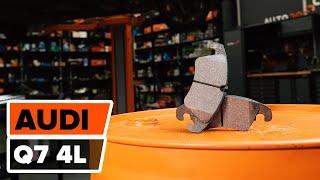 Comment changer Kit de plaquettes de frein AUDI Q7 (4L) - video gratuit en ligne