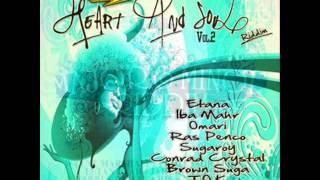 Heart And  Soul And Major Minor Mega  Riddim Mix