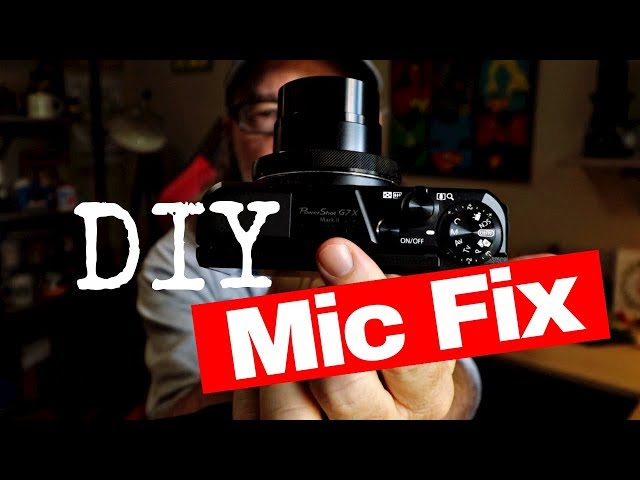 DIY Mic FIX for Canon G7X Mark II