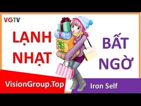 Làm thế nào gái thích   Bất ngờ lạnh nhạt   Vision Group   Iron Self