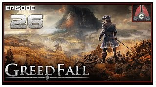 Let's Play Greedfall (Extreme Difficulty) With CohhCarnage - Episode 26