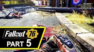 FALLOUT 76 Gameplay Walkthrough Part 5 (HD)