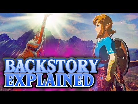 Breath of the Wild - Backstory Explained