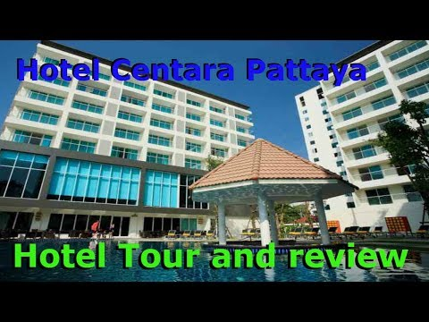 Centara Hotel Pattaya Thailand Review and hotel Tour