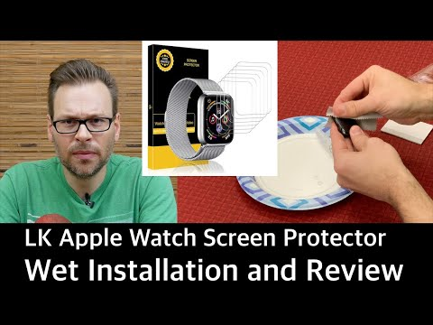 Apple Watch LK Screen Protector - Wet Installation and Review