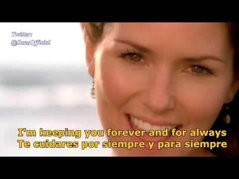 Shania Twain Forever and for always español...