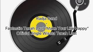 "Download Lagu Radja Band -  Fantastic Tanah Laut ""Make mp3"
