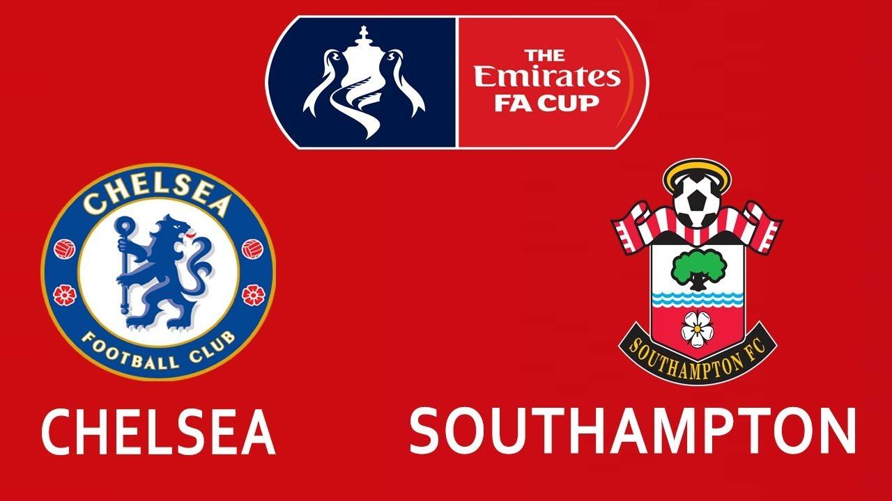 Chelsea vs Southampton | FA Cup