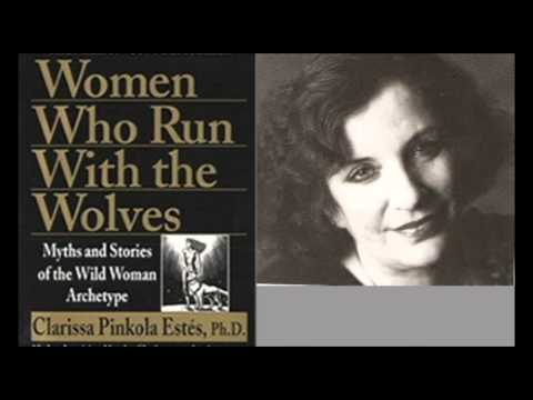 www.Pathwavesshow.com Dr. Clarissa Pinkola Estes: Women Who Run with the Wolves