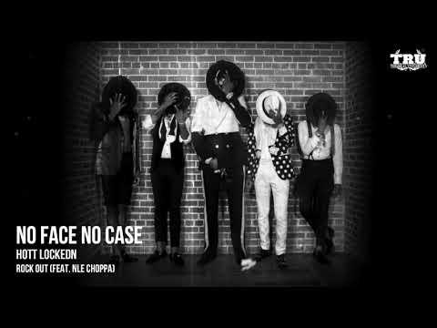 Hott Lockedn Rock Out Feat Nle Choppa Official Audio